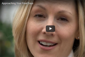 Approaching your final days (video)